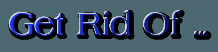 Get-Rid-Of.net